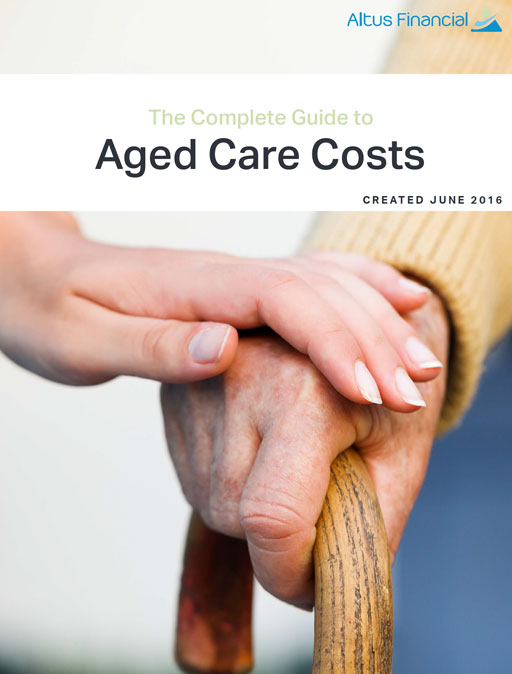 The Complete Guide to Aged Care Costs