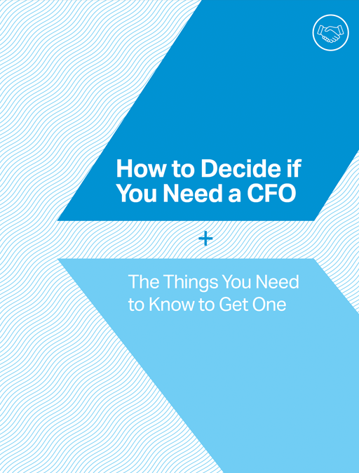 How to Decide if You Need a CFO